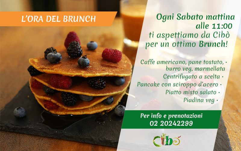 Brunch Sabato Mattina - Cibò Natura